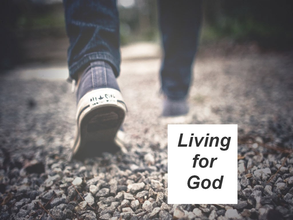 Living for God